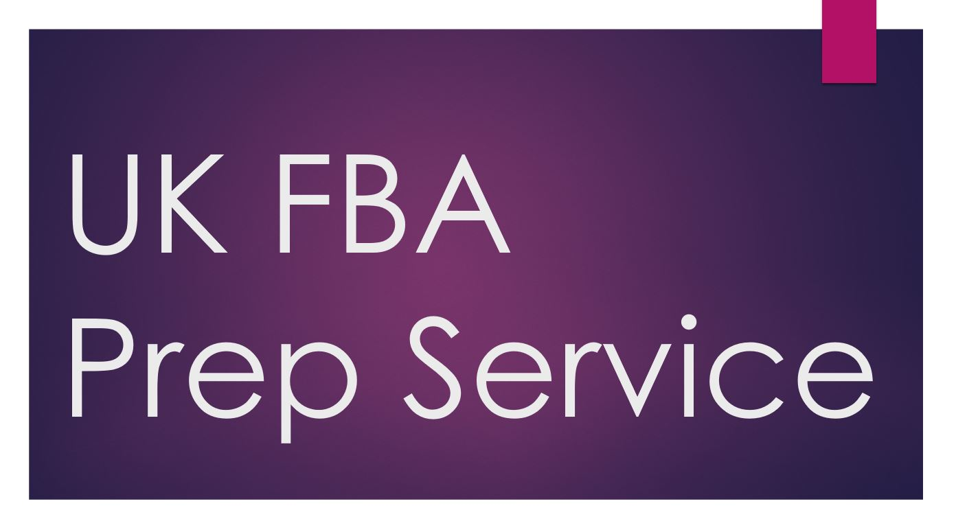 UK FBA Prep Center